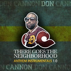 There Goes The Neighborhood: Anthem Instrumental 1.0
