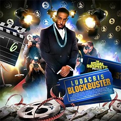 Blockbuster (CD1) - Ludacris