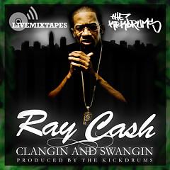 Clangin & Swangin  - Ray Cash