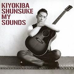 My Sounds - Shunsuke Kiyokiba