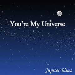 My Universe - Jupiter Blues