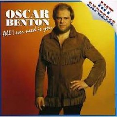 All I Ever Need Is You - Oscar Benton