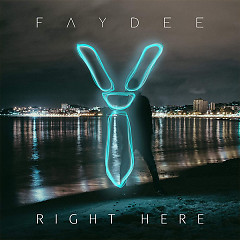 Right Here (Single) - Faydee