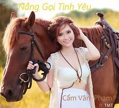 Nắng Gọi Tình Yêu (Single) - Cẩm Vân Phạm