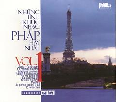 Những Tình Khúc Nhạc Pháp Hay Nhất Vol.1 - Xuân Hiếu