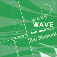 Wave - Lee Joon Kyu