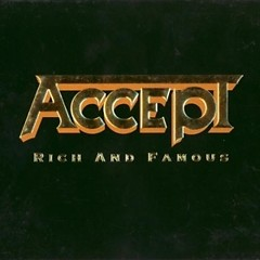 Rich And Famous - Accept