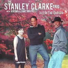 Jazz In The Garden - Uehara Hiromi,Stanley Clarke