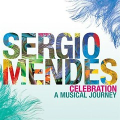 Celebration A Musical Journey (CD1) - Sergios Mendez