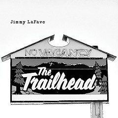 Trail Five - Jimmy LaFave