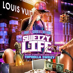 The Sweizy Life (CD2) - Topdolla Sweizy