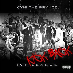 Ivy League Kickback (CD1) - Cyhi The Prynce