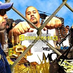 Trap Music: Border Wars 3 (CD1)