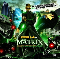The Matrix (CD2) - Yung L.A.