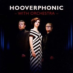 Hooverphonic With Orchestra - Hooverphonic
