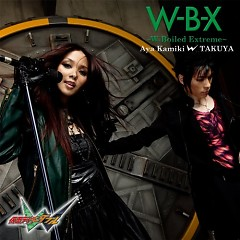 W B X (W boiled extreme) - Aya Kamiki