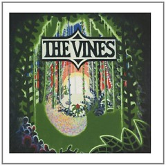 Highly Evolved - The Vines