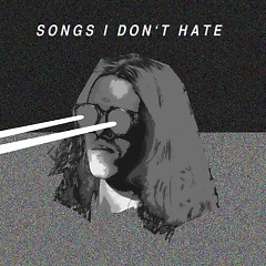 Songs I Don't Hate - Allday