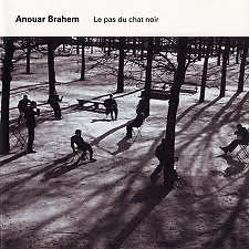 Le Pas Du Chat Noir - Anouar Brahem