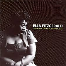 Complete 1940 NBC Broadcasts (CD 2) - Ella Fitzgerald