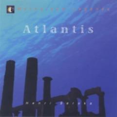 Atlantis  - Henri Seroka