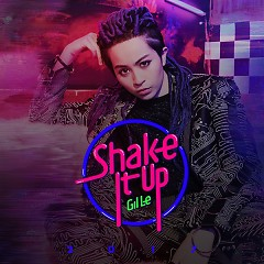 Shake It Up (Single) - Gil Lê