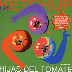 Hijas Del Tomate - Las Ketchup