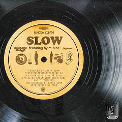 Slow - Gimm Baksa