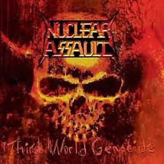 Third World Genocide - Nuclear Assault