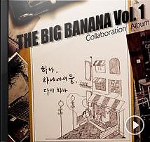 The Big Banana Vol. 1