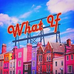What If (Single) - San E
