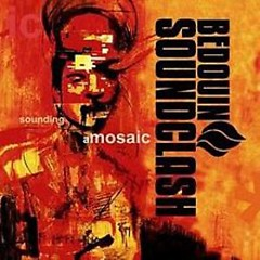 Sounding A Mosaic - Bedouin Soundclash
