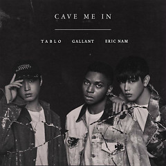 Cave Me In (Single)