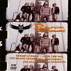 Freak N Roll Into the Fog (CD2) - The Black Crowes