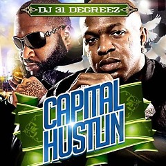 Capital Hustlin - Rick Ross,Birdman