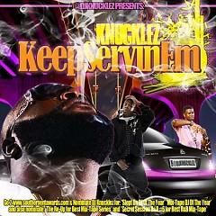 Keep Servin' Em (CD1)