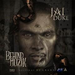 Behind The Muzik (CD1) - Jai Duke