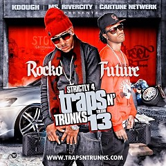 Strictly 4 The Traps N Trunks 13 (CD1)