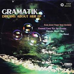 Dreams About Her (EP) - Gramatik
