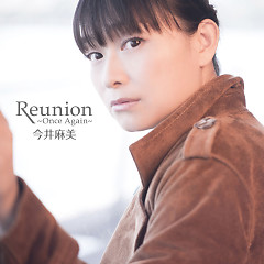 Reunion - Once Again -