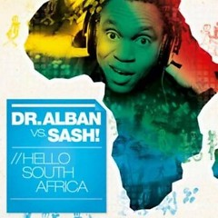Hello South Africa - Dr.Alban