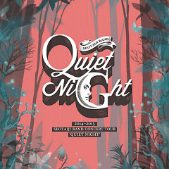 2014-2015 SEOTAIJI BAND CONCERT TOUR `QUIET NIGHT` - Seo Taiji