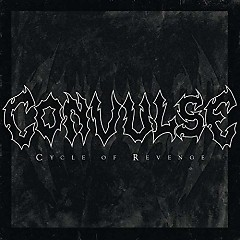 Cycle Of Revenge - Convulse
