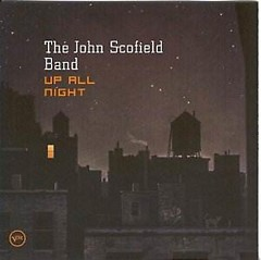 Up All Night - John Scofield
