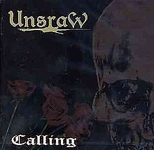 Calling - Unsraw
