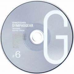 Senki Zesshou Symphogear G Original Soundtrack 6
