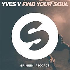Find Your Soul (Single) - Yves V