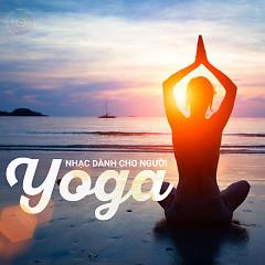 Nhạc Dành Cho Người Tập Yoga - Various Artists