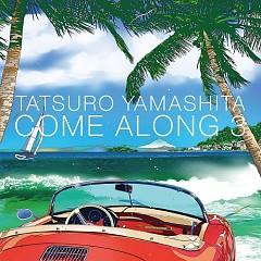Come Along 3 - Tatsuro Yamashita