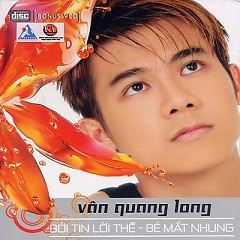 Album Bởi Tin Lời Thề - Bé Mắt Nhung - Vân Quang Long